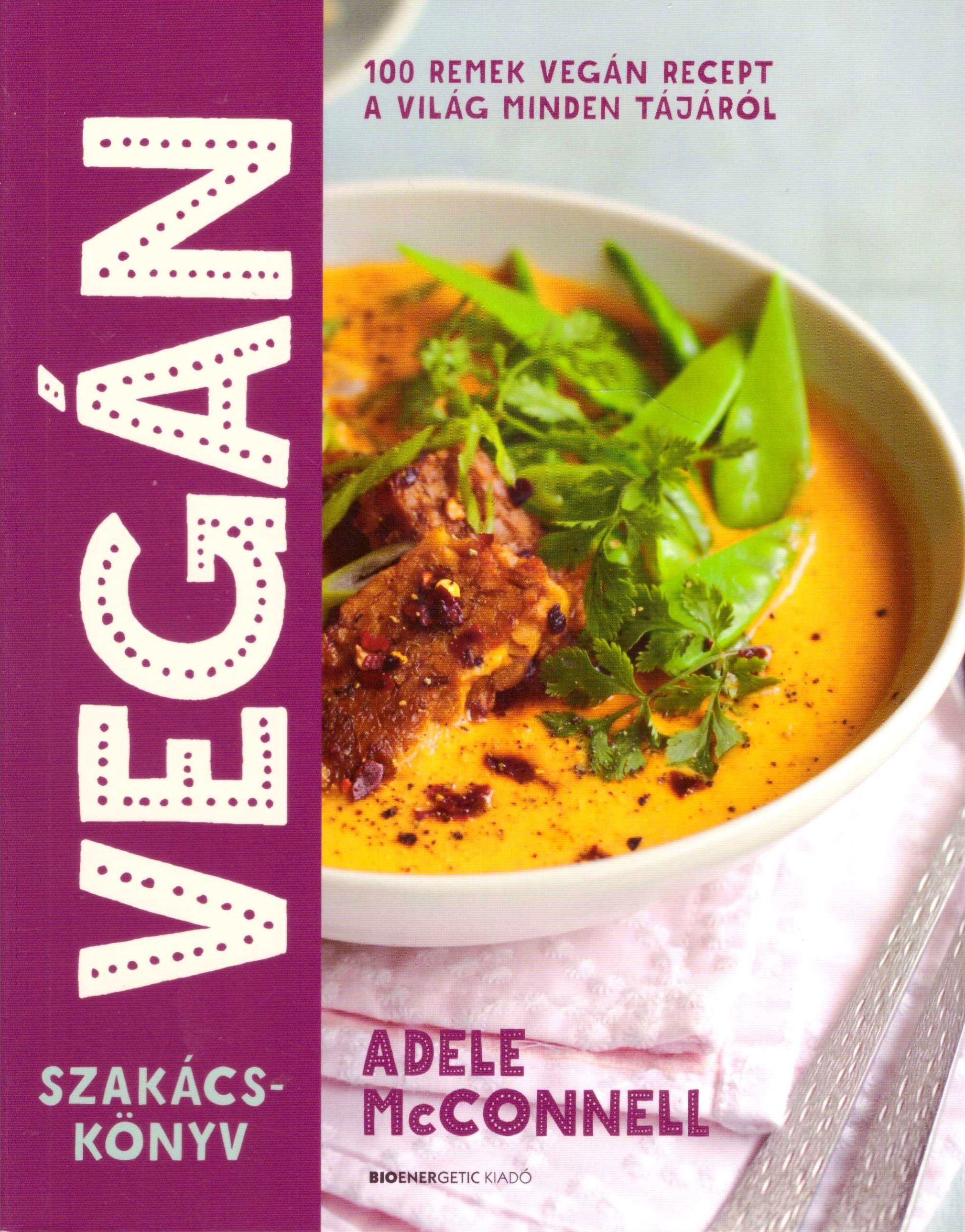 Adele McConnell: Vegán szakácskönyv