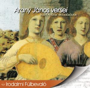Arany János: Arany János versei - Hangoskönyv