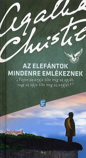 Agatha Christie: Az elefántok mindenre emlékeznek