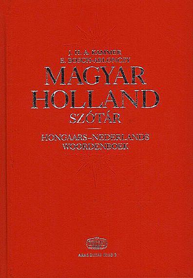 Ablonczy László, E. Bosch, J. H. A. Kammer: Magyar-holland szótár + NET