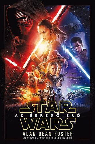 Alan Dean Foster: Star Wars - Az ébredő erő - Puha kötés