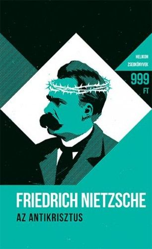 Friedrich Nietzsche: Antikrisztus
