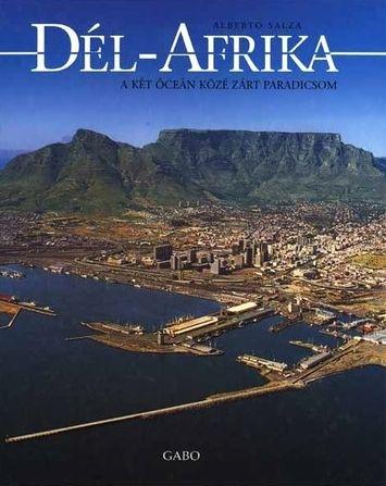 Alberto Salza: Dél-Afrika, a két óceán közé zárt paradicsom