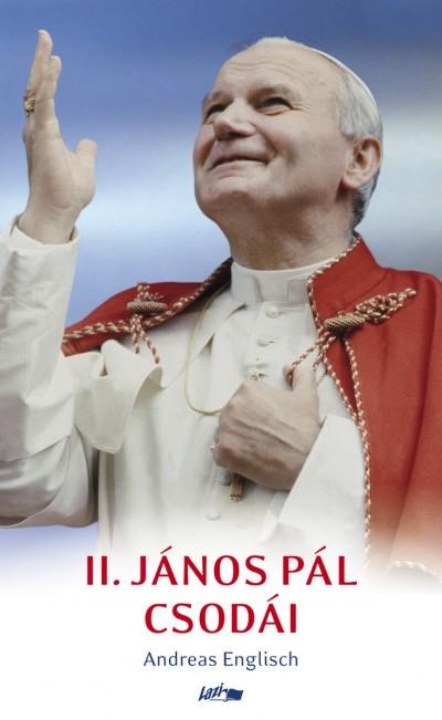 Andreas Englisch: II. János Pál csodái