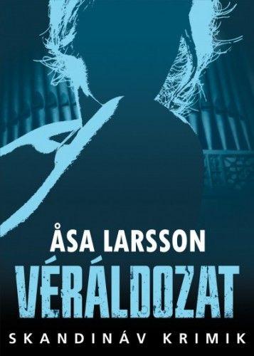Asa Larsson: Véráldozat