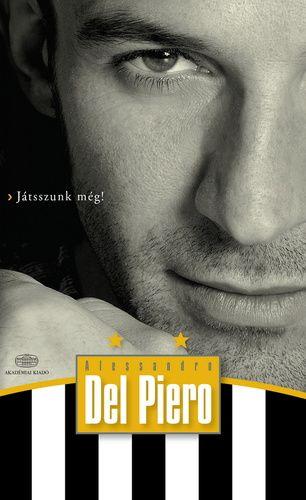 Alessandro Del Piero: Alessandro Del Piero