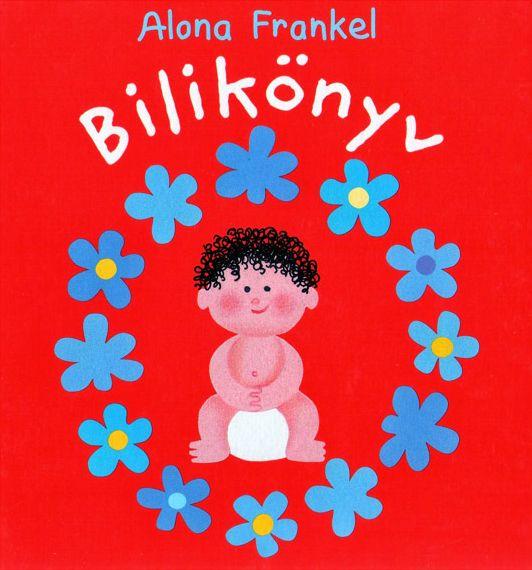 Alona Frankel: Bilikönyv - Fiú