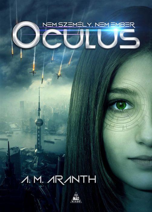 A. M. Aranth: Oculus - Nem személy, nem ember