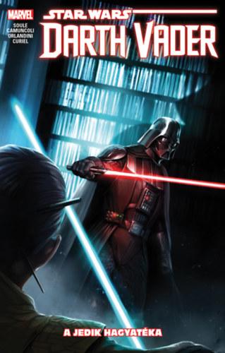 Charles Soule: Star Wars: Darth Vader, a Sith sötét nagyura: A Jedik hagyatéka