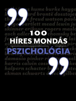 Alex Fradera: 100 híres mondás - Pszichológia
