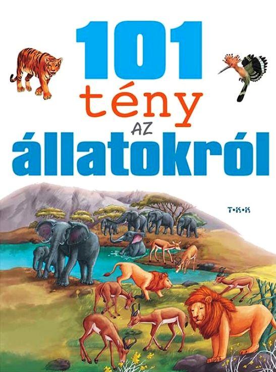 101 tény az állatokról