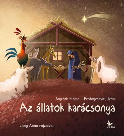 Bajzáth Mária, Probojcsevity Iván: Az állatok karácsonya