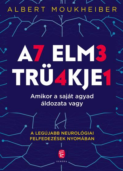 Albert Moukheiber: Az elme trükkjei