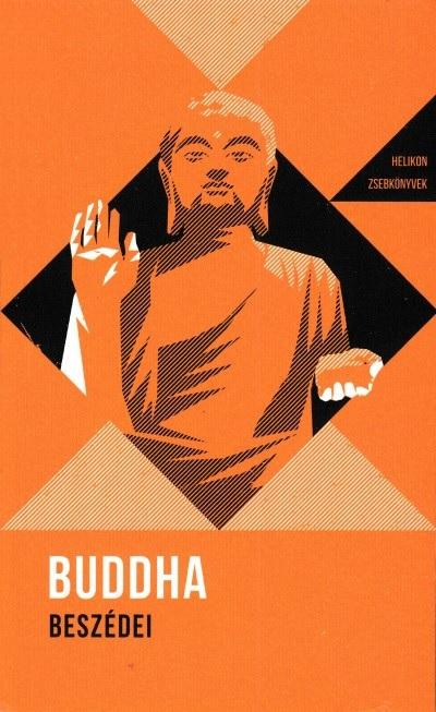 Buddha beszédei - Helikon Zsebkönyvek 8.