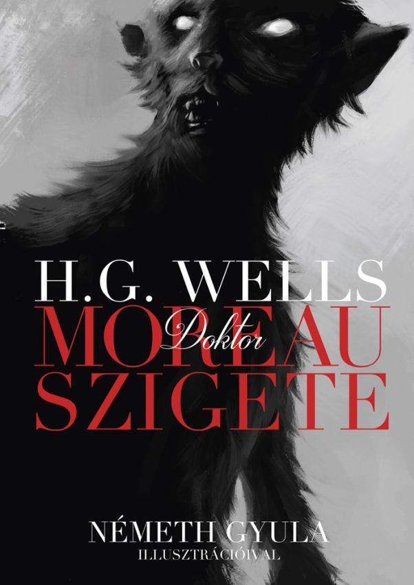H. G. Wells: Dr. Moreau szigete