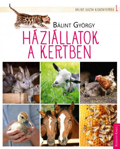 Bálint György: Háziállatok a kertben