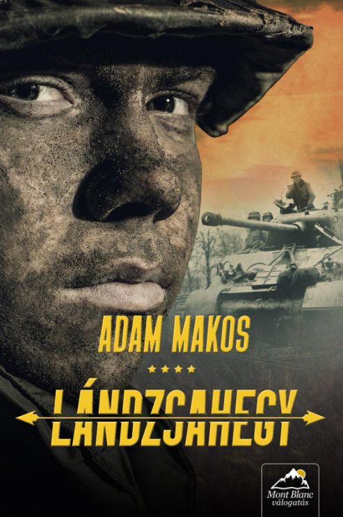 Adam Makos: Lándzsahegy