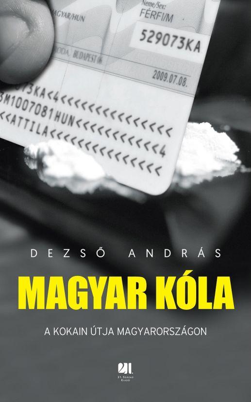 Dezső András: Magyar kóla