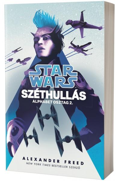 Alexander Freed: Star Wars: Széthullás - Alphabet osztag 2.