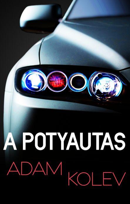 Adam Kolev: A potyautas