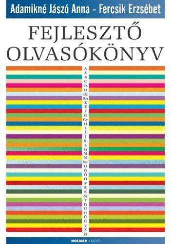 Adamikné Jászó Anna, Fercsik Erzsébet: Fejlesztő olvasókönyv