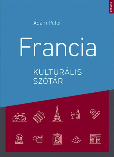 Ádám Péter: Francia kulturális szótár