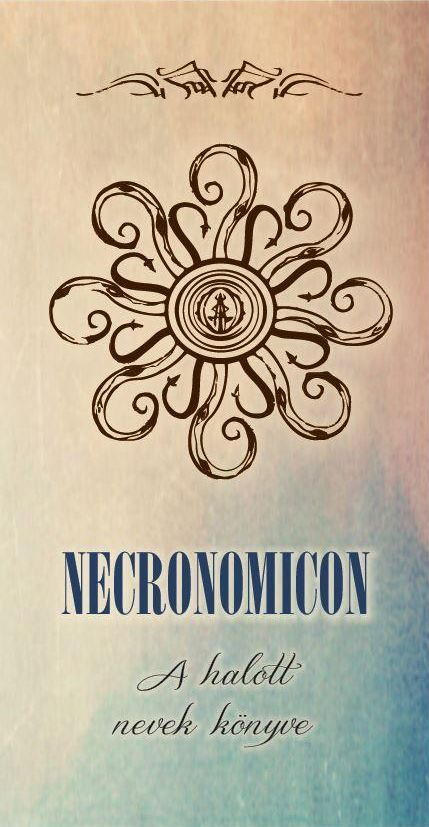 Abdul Alhazred: Necronomicon - A halott nevek könyve