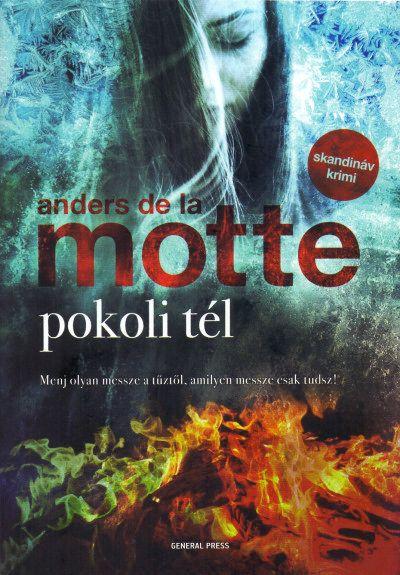 Anders de la Motte: Pokoli tél