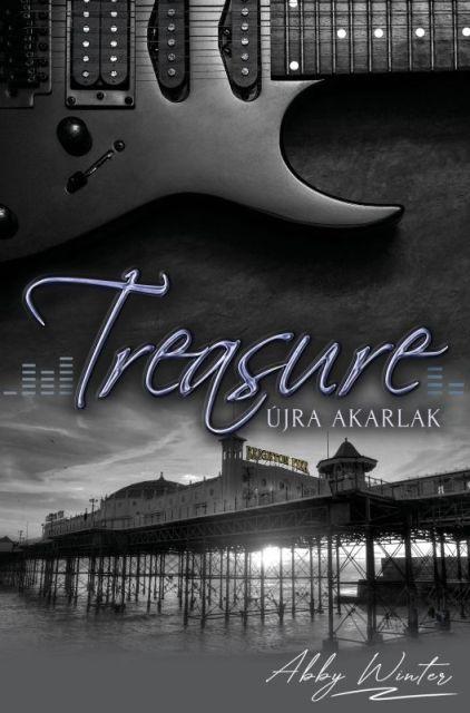 Abby Winter: Treasure - Újra akarlak