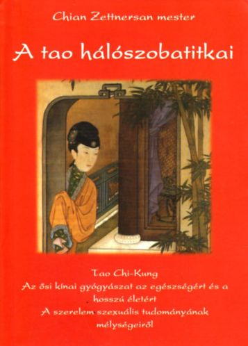 Chian Zettnersan Mester: A tao hálószobatitkai