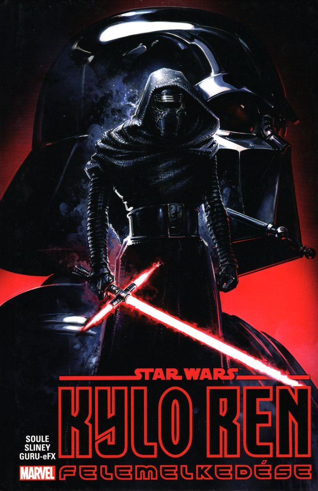 Charles Soule: Star Wars: Kylo Ren felemelkedése