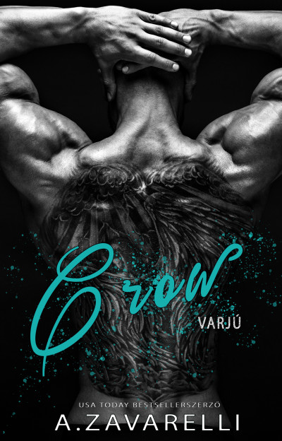 A.Zavarelli: Crow - Varjú