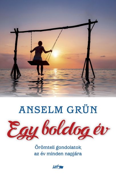 Anselm Grün: Egy boldog év