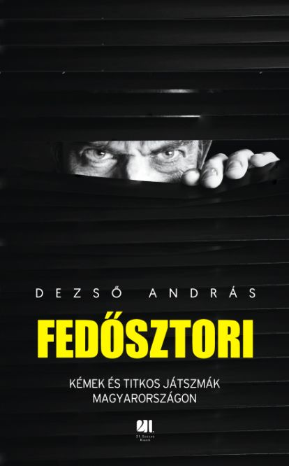 Dezső András: Fedősztori