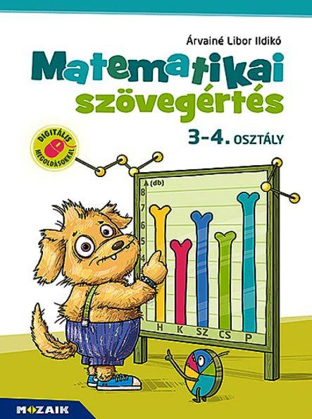 Árvainé Libor Ildikó: Matematikai szövegértés 3-4. osztály (MS-1668)