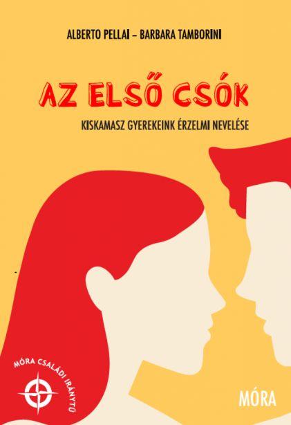 Alberto Pellai, Barbara Tamborini: Az első csók