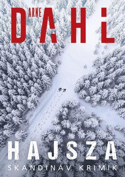Arne Dahl: Hajsza