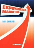Paul Garrison: Exponenciális marketing