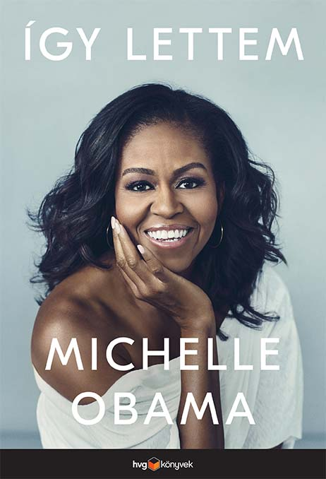 Michelle Obama: Becoming - Így lettem