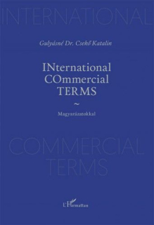 Gulyásné Dr. Csekő Katalin: INternational COmmercial TERMS