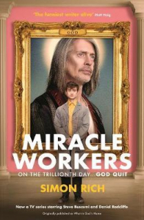 Simon Rich: Miracle Workers