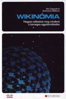 Don Tapscott, Anthony D. Williams: Wikinómia
