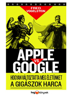 Fred Vogelstein: Apple vs. Google