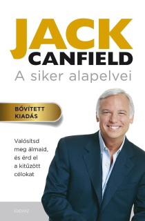 Jack Canfield: A siker alapelvei