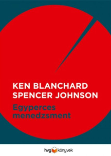 Ken Blanchard, Spencer Johnson: Egyperces menedzsment