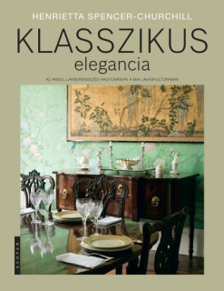 Henrietta Spencer-Churchill: Klasszikus elegancia
